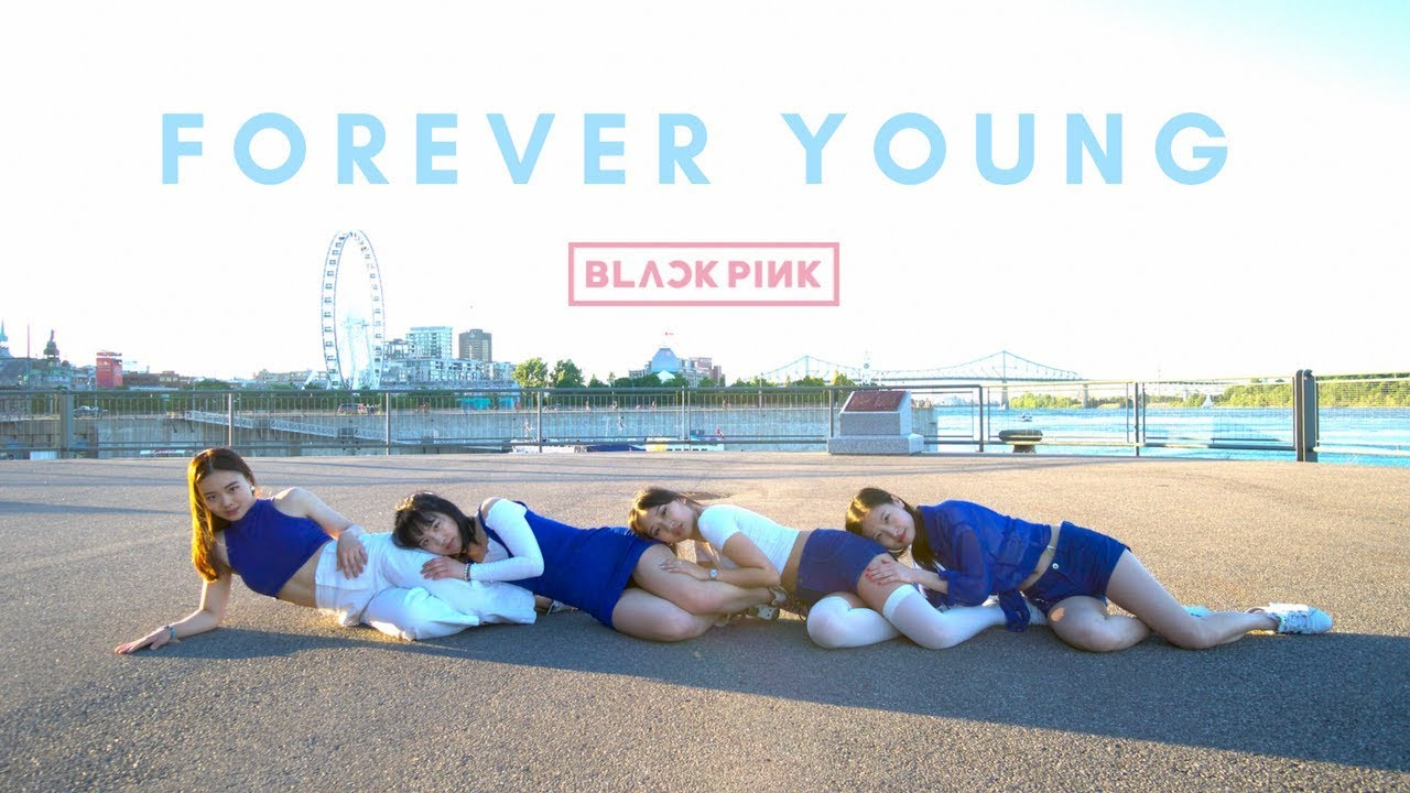 Forever young blackpink dance cover